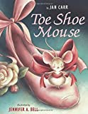 img - for Toe Shoe Mouse book / textbook / text book