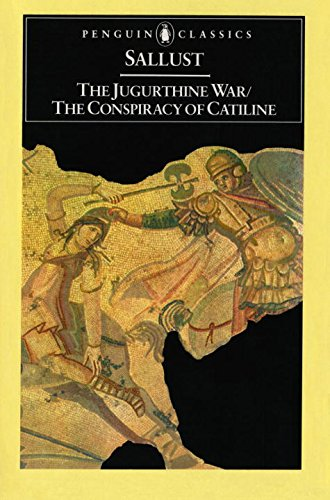 The Jugurthine War / The Conspiracy of Catiline (Penguin...