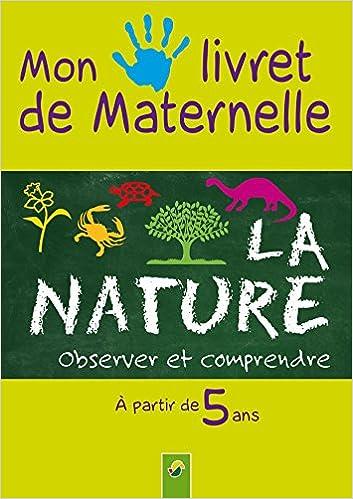 Lire La nature, mon livret de maternelle pdf epub