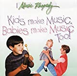 img - for Kids Make Music, Babies Make Music Too! (Music Rhapsody) book / textbook / text book
