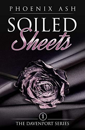 Soiled Sheets (The Davenport Series Book 1)