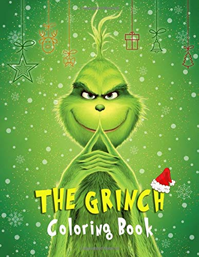 Grinch 2020 Who Likes Christmas Read The Grinch Coloring Book: Color All Your Favorite The Grinch