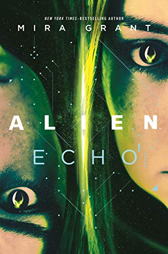 Book Cover: Alien: Echo: An Original Young Adult Novel of the Alien Universe