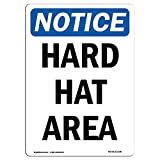 OSHA Notice Sign - Hard Hat Area   Choose from: Aluminum, Rigid Plastic or Vinyl Label Decal   Protect Your Business, Construction Site, Warehouse & Shop Area   Made in The USA