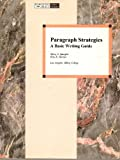 Paragraph Strategies : A Basic Writing Guide, Spangler, Mary and Werner, Rita R., 015504284X