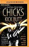 img - for Chicks Kick Butt book / textbook / text book