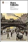 Iron Gustav: A Berlin Family Chronicle (Penguin Modern Classics) by  Hans Fallada in stock, buy online here