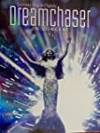 SARAH BRIGHTMAN: DREAMCHASER IN CONCE...