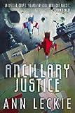 """""""Ancillary Justice"""" av Ann Leckie"""
