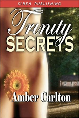 Trinity Secrets [Sequel to Trinity Magic] (Siren Publishing)