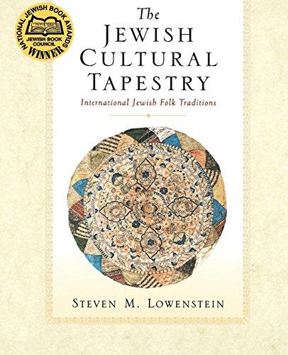 The Jewish Cultural Tapestry: International Jewish Folk Traditions