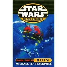 Star Wars: The New Jedi Order - Dark Tide Ruin