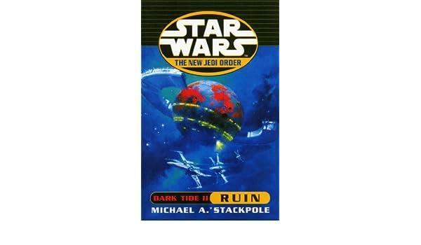Star Wars: The New Jedi Order - Dark Tide Ruin (English ...