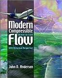 Modern Compressible Flow, John David Anderson, 0071121617