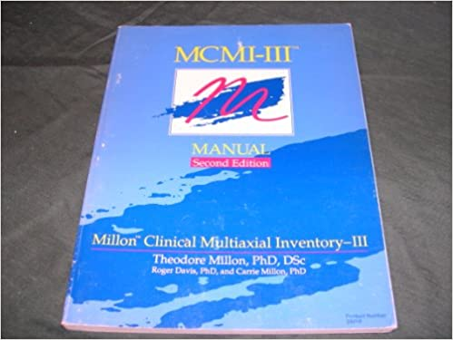 MCMI-III manual: Millon clinical multiaxial inventory: Theodore ...