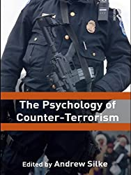 The Psychology of Counter-Terrorism (Political Violence)