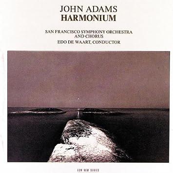 Harmonium: De Waart,Edo, Sfso, Adams,John: Amazon.it: CD e Vinili}