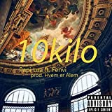 10kilo (feat. Fenvi) [Explicit]