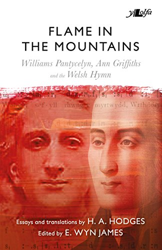 [READ] Flame in the Mountains: Williams Pantycelyn, Ann Griffiths and the Welsh Hymn WORD