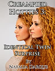 Creampied Hotties 3:  Identical Twin Surprise