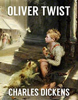 OLIVER TWIST (illustrated and unabridged, with all the original illustrations from its first publication)