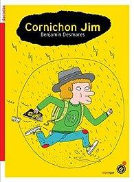 Cornichon Jim par Benjamin Desmares