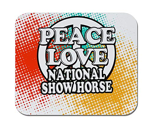 Makoroni - Peace Love National Show Horse - Non-Slip Rubber Mousepad, Gaming Office Mousepad