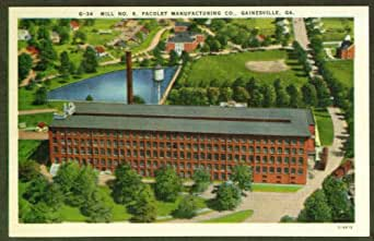 Pacolet Manufacturing Gainesville Ga Postcard At Amazon S