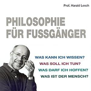 Philosophie für Fussgänger Hörbuch