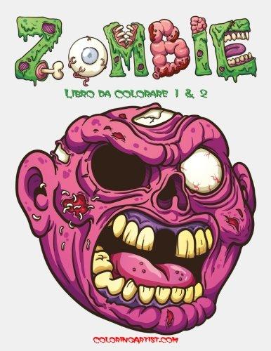 Zombie Libro da Colorare 1 & 2 (Italian Edition)
