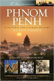 Descargar Libros En Phnom Penh: A Cultural And Literary History De PDF A Epub