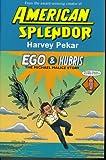 American Splendor. Ego & Hubris. TheMichael Malice Story.