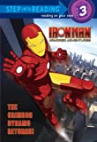 The Crimson Dynamo Returns! (Turtleback School & Library Binding Edition) (Iron Man Armored Adventures (Pb)) by Random House (2009-08-11)