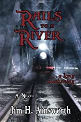 Rails to a River: A Long Awakening