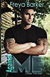 Against Me (Cedar Tree Series Book 3)