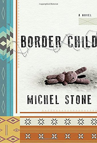 Image of Border Child: A Novel
