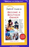 Become a Boutique Owner, Debbra Mikaelsen, 1894638875