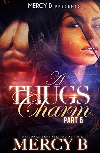 A Thug's Charm 5 (Mercy Charm)