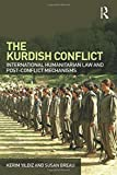 img - for The Kurdish Conflict: International Humanitarian Law and Post-Conflict Mechanisms by Kerim Yildiz (2010-06-21) book / textbook / text book
