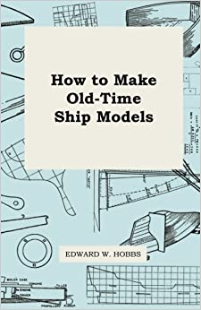 Book How to Make Old-Time Ship Models