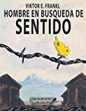img - for El Hombre En Busca del Sentido (Spanish Edition) book / textbook / text book