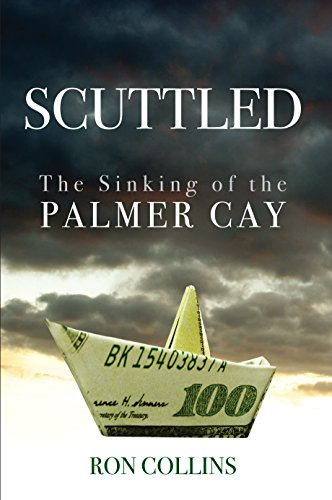 Scuttled: The Sinking of the Palmer Cay