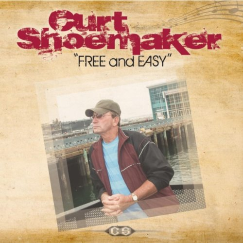 Amazon.com: Free and Easy: Curt Shoemaker: MP3 Downloads