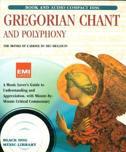 Monk Foil - Gregorian Chant and Polyphony (Black Dog Music Library) by David Foil, The Monks of l'Abbaye du Bec-Hellouin (1995) Hardcover