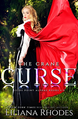 The Crane Curse: The Complete Series Three Book Boxed Set by [Rhodes, Liliana]