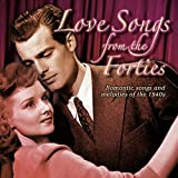 Love Songs from The 40s