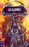 La Compagnie des Glaces, Chroniques glaciaires, tome 2 : Les illuminés par Arnaud