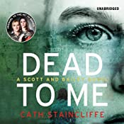 Dead to Me: A Scott and Bailey novel | Cath Staincliffe