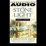 Nefer the Silent: Stone of Light, Volume 1 | Christian Jacq