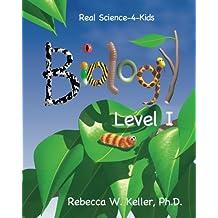 Real Science-4-Kids Biology Level I
